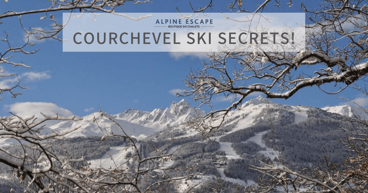 Courchevel ski secrets | Alpine Escape