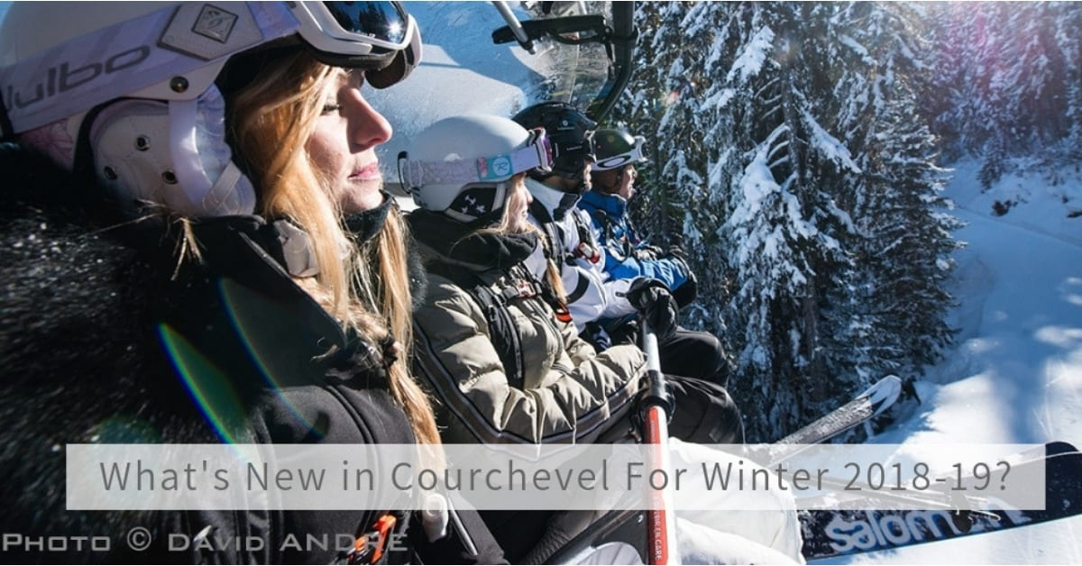 What's New in Courchevel For Winter 2018-19